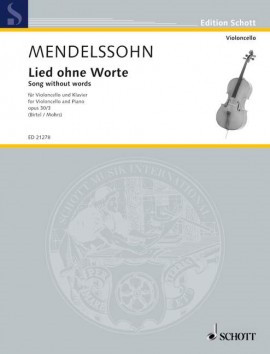 Mendelssohn: Song without Words Opus 30/3 for Cello published by Schott