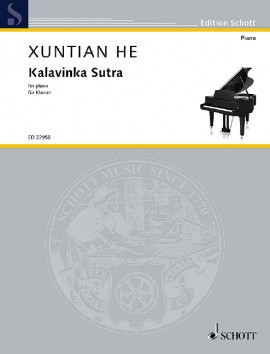 He: Kalavinka Sutra for Piano published by Schott