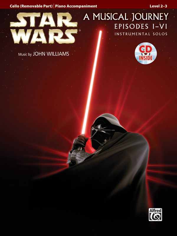 Star Wars Episodes I-VI for Cello Book & CD published by Alfred