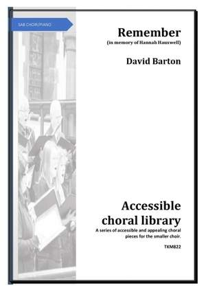 Barton: Remember SAB published by Tim Knight Music