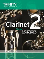 Trinity Clarinet Exam Pieces Grade 2 2017–2020 (score & part)