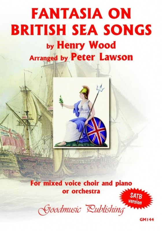 Wood: Fantasia on British Sea Songs SATB published by Goodmusic