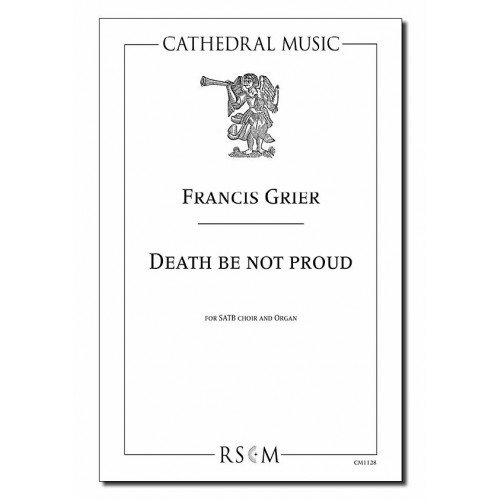 Grier: Death Be Not Proud SATB published by Cathedral Music