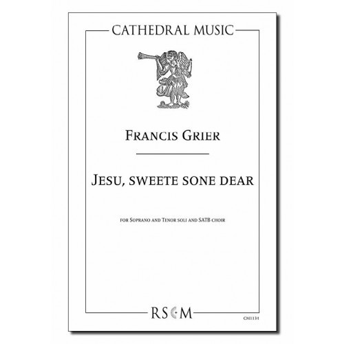 Grier: Jesu, Sweete Sone Dear SATB published by Cathedral Music
