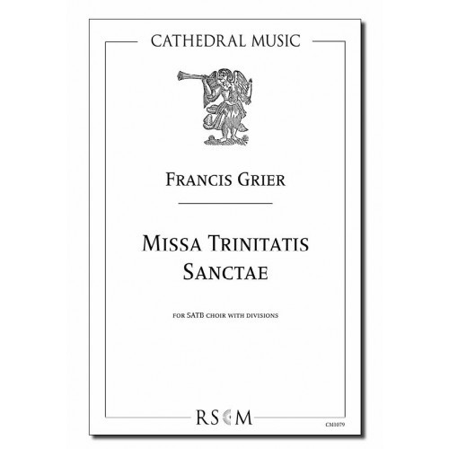 Grier: Missa Trinitatis Sanctae SATB published by Cathedral Music