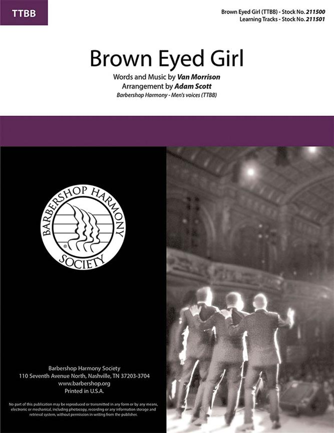 Brown Eyed Girl TTBB published by Barbershop Harmony Society