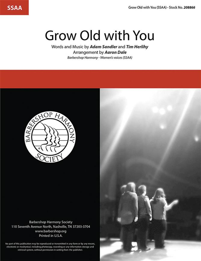 Grow Old With You SSAA published by Barbershop Harmony Society