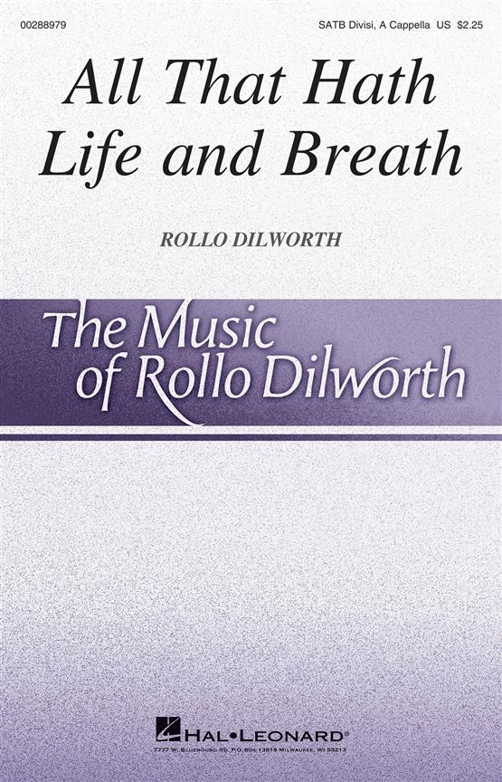 Dilworth: All That Hath Life and Breath SATB published by Hal Leonard