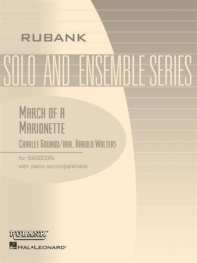 Gounod: March of a Marionette for Bassoon published by Rubank