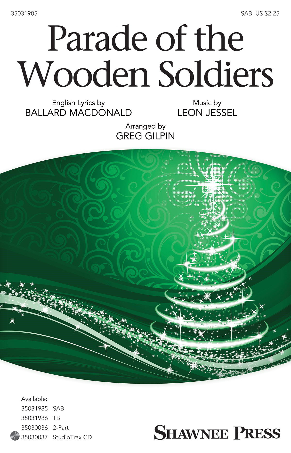 Gilpin: Parade Of The Wooden Soldiers SAB published by Shawnee Press