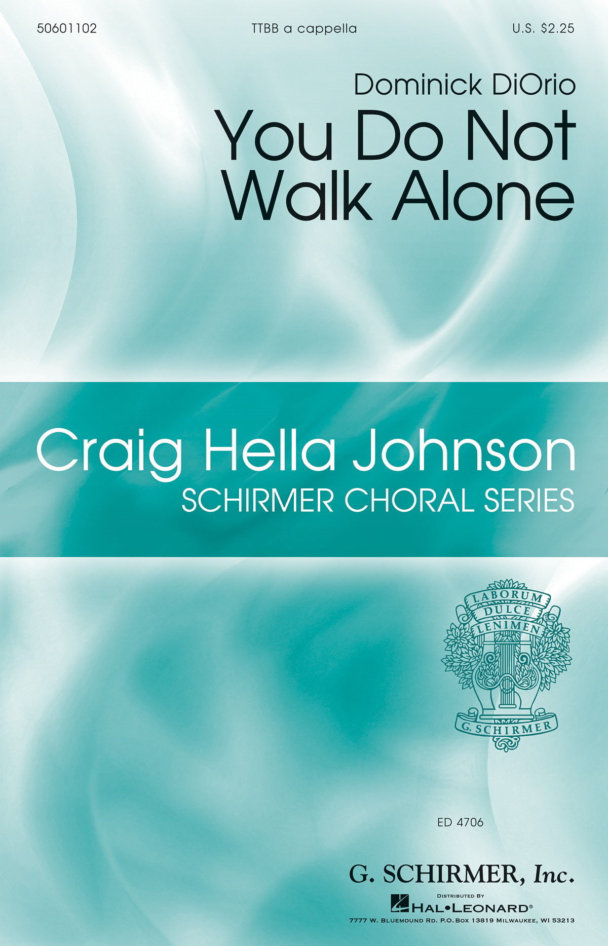 DiOrio: You Do Not Walk Alone TTBB published by Schirmer