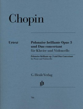 Chopin: Polonaise Brillante Opus 3 and Duo Concertant for Cello published by Henle