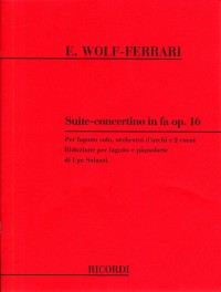 Wolf-Ferrari: Suite Concertino for Bassoon published by Ricordi