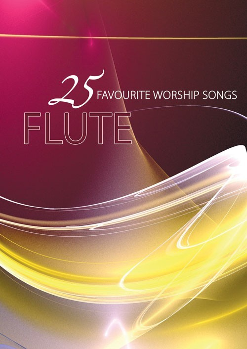 25 Favourite Worship Songs for Flute Book & CD published by Mayhew