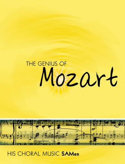 The Genius of Mozart - SA Men Published by Mayhew