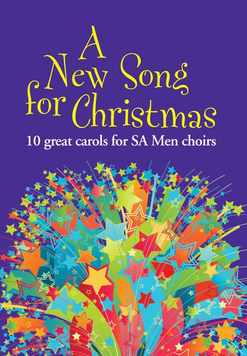 A New Song For Christmas - SA/Men published by Kevin Mayhew