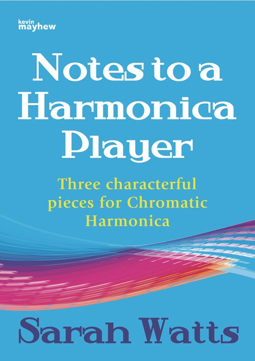 Notes to a Harmonica Player by Watts published by Mayhew