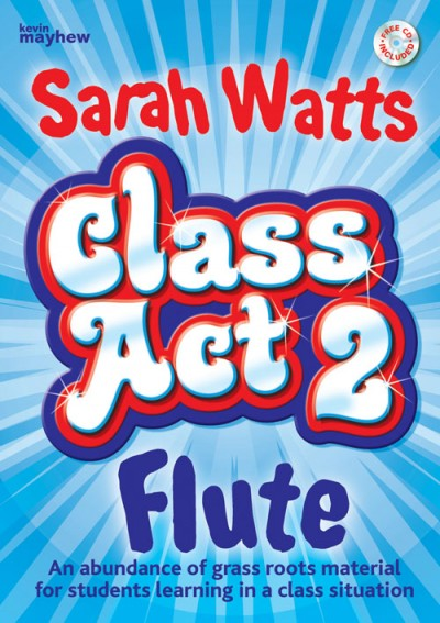 Class Act 2 - Pupil Book for Flute published by Kevin Mayhew