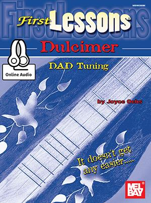 First Lessons for Dulcimer - DAD Tuning published by Mel Bay (Book/Online Audio)