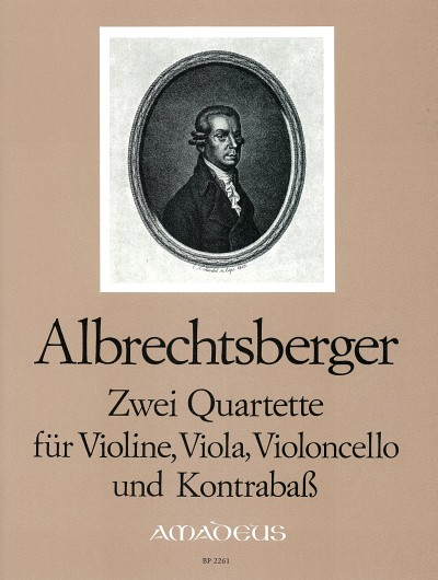 Albrechtsberger: 2 String Quartets Opus 20 No.s 5 & 6 published by Amadeus