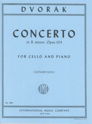 Dvorak: Concerto in B Minor Opus 104 for Cello published by IMC