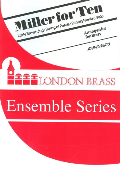 Miller for 10 brass players published by Brasswind