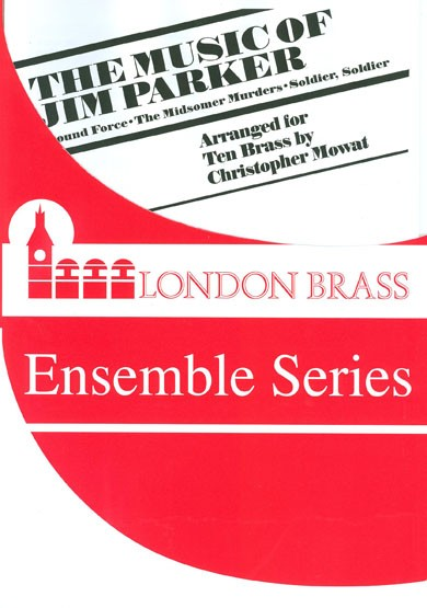 Parker: The Music of Jim Parker for 10 brass players published by Brasswind