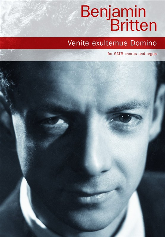 Britten: Venite Exultemus Domino SATB published by Chester Music