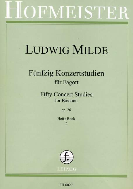 Milde: 50 Concert Studies Opus 26 Volume 2 for Bassoon published by Hofmeister