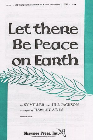 Ades: Let There Be Peace On Earth TTBB published by Shawnee Press