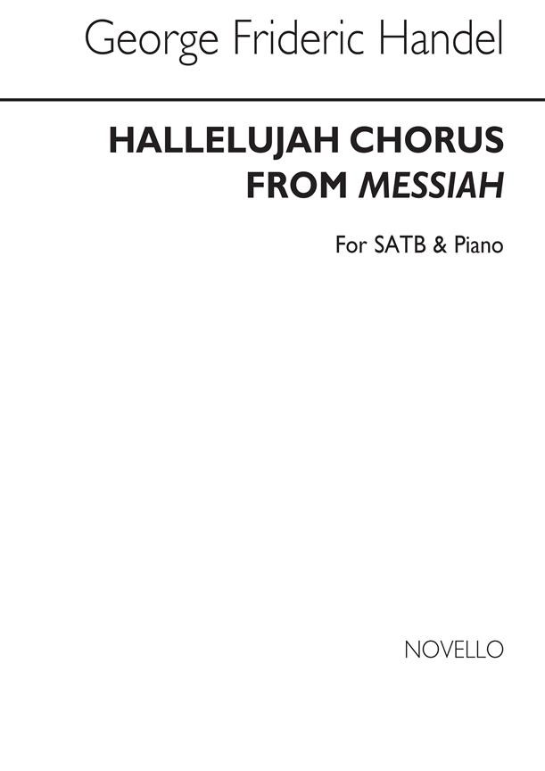 Handel: Hallelujah Chorus SATB published by Novello