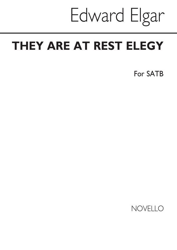 Elgar: They Are At Rest - Elegy SATB published by Novello