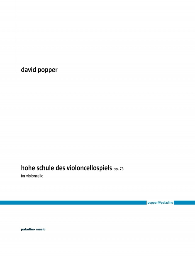 Popper: High School  of Cello Playing Opus 73 published by Paladino