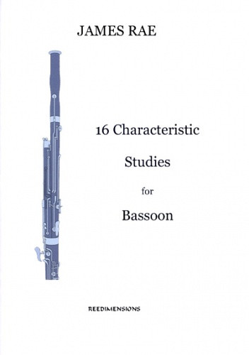 Rae: 16 Characteristic Studies for Bassoon published by Reedimensions