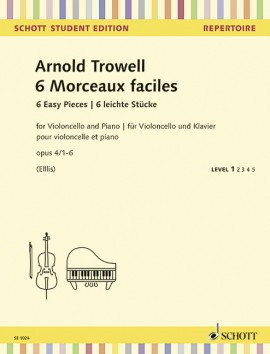 Trowell : 6 Easy Concert Pieces Opus 4/1-6 for Cello published by Schott