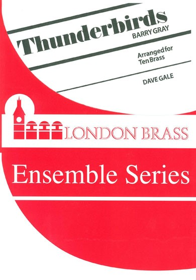Thunderbirds for 10 brass players published by Brasswind