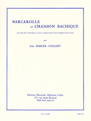 Semler-Collery: Barcarolle et Chanson Bachique for Bass Trombone published by Leduc