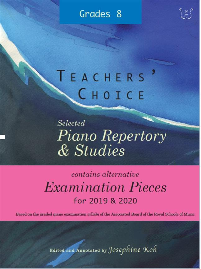 Koh: Teacher's Choice Exam Pieces 2019-2020 Grade 8 published by Wells