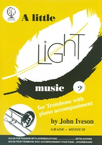 A Little Light Music for Trombone (Bass Clef) published by Brasswind