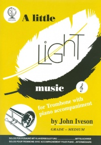 A Little Light Music for Trombone (Treble Clef) published by Brasswind