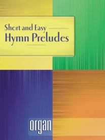 Short and Easy Hymn Preludes for Organ published by Mayhew