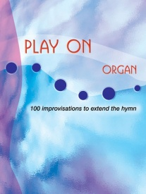 Play On for Organ published by Mayhew