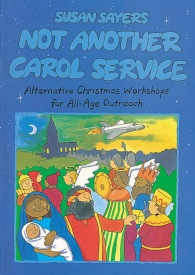 Not Another Carol Service published by Kevin Mayhew