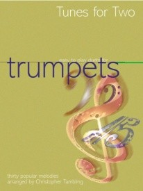 Tunes for Two Trumpets for Trumpet Duet published by Kevin Mayhew