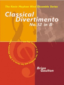 Classical Divertimento No 12 in Bb for Wind Ensemble published by Mayhew