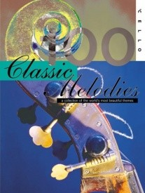 100 Classic Melodies for Solo Cello published by Mayhew