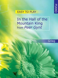 Grieg: Easy-to-play In the Hall of the Mountain King for Piano published by Mayhew