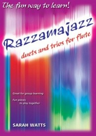 Watts: Razzamajazz Duets and Trios for Flute published by Mayhew