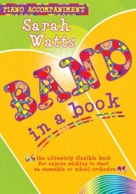 Band in a Book 1 Piano Accompaniments Watts published by Kevin Mayhew