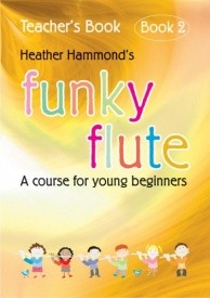 Funky Flute 2 Teacher's Book published by Mayhew